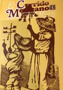 El Corrido Mexicano by Vicente T. Mendoza