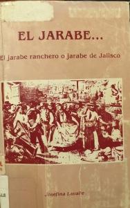El Jarabe... El Jarabe Ranchero o Jarabe de Jalisco